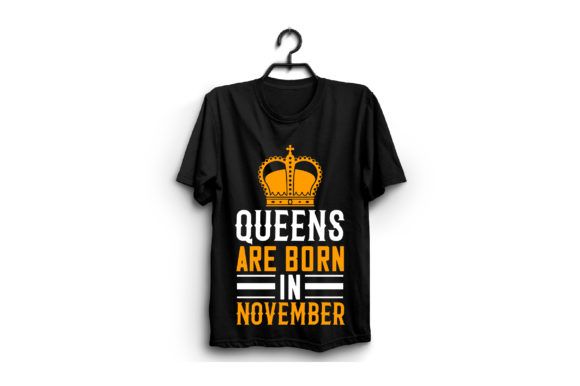 Queens Are Born in November Graphic Graphic Templates By craftstore