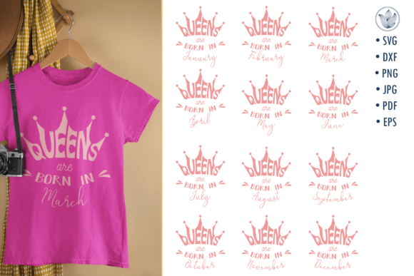 Print on Demand: Queens Are Born in, Svg Cut Files Graphic Crafts By PrettyDD