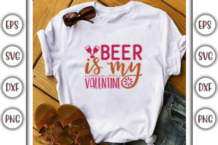 Print on Demand: Valentine's Day SVG Design, Beer is My Graphic Print Templates By GraphicsBooth