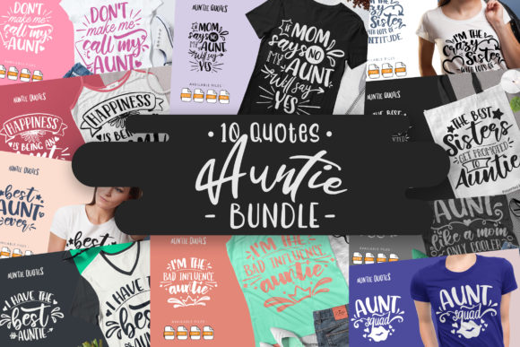 Print on Demand: 10 Auntie Bundle | Lettering Quotes Graphic Crafts By Vunira