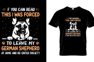 Print on Demand: If You Can Read I Was Force T Shirt Graphic Print Templates By merchbundle