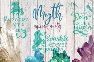 Mythical Unicorn Quotes Graphic Crafts By Firefly Designs