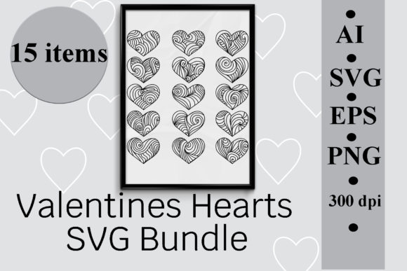 Valentines Hearts SVG Bundle, 15 Items Graphic Illustrations By SunnyColoring