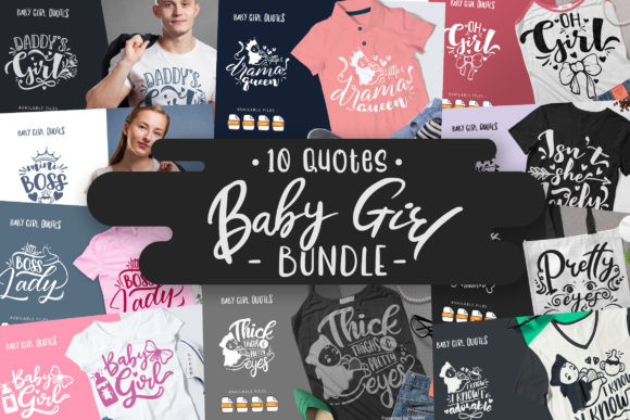 Print on Demand: 10 Baby Girl Bundle | Lettering Quotes Graphic Crafts By Vunira