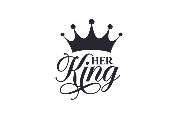 Her King Familia Archivo de Corte Craft Por Creative Fabrica Crafts
