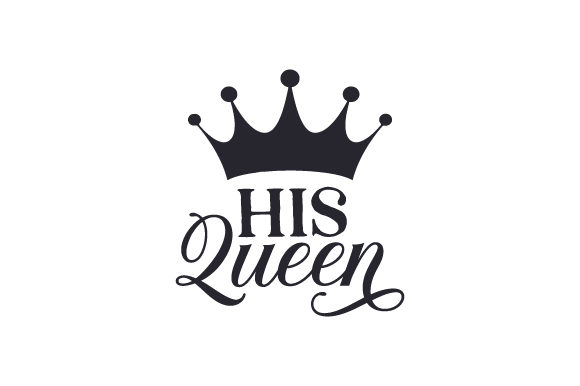 His Queen Familia Archivo de Corte Craft Por Creative Fabrica Crafts