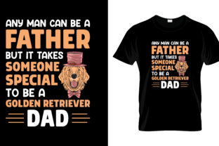 Print on Demand: Any Man Can Be Father T Shirt Design Graphic Print Templates By merchbundle