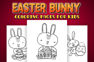 Print on Demand: Easter Bunny Coloring Pages for Kids Graphic Coloring Pages & Books Kids By Kristy Coloring 3