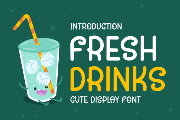 Print on Demand: Fresh Drinks Display Font By OKEVECTOR