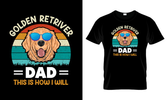 Print on Demand: Golden Retriever Dad How to T Shirt Graphic Print Templates By merchbundle