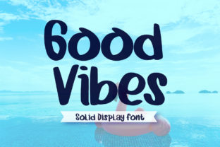 Print on Demand: Good Vibes Display Font By boogaletter