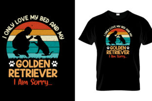 Print on Demand: I Only Love My Bed and My Golden Graphic Print Templates By merchbundle