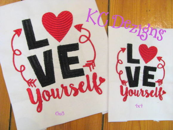 Love Yourself Valentine Valentine's Day Embroidery Design By karen50