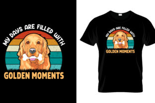 Print on Demand: My Days Are Filled with Golden Retriever Graphic Print Templates By merchbundle
