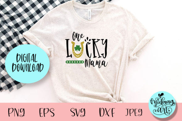 One Lucky Mama Svg, St. Patrick's Day Graphic Objects By MidmagArt