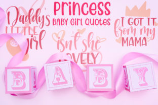 Princess, Baby Girl Quotes Graphic Crafts By Firefly Designs