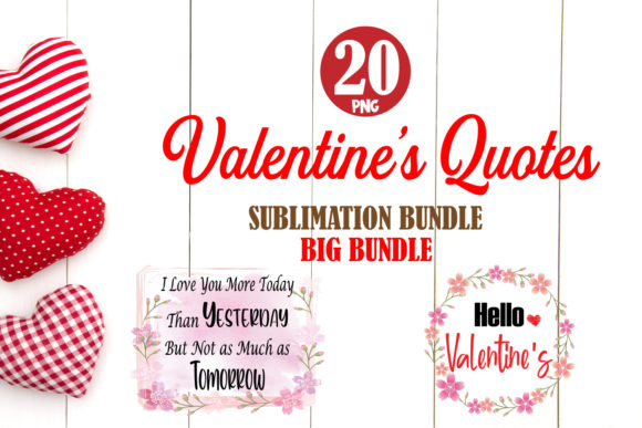 Print on Demand: Valentine Quotes Big Bundle Sublimation Graphic Crafts By TripleBcraft