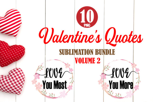 Print on Demand: Valentine Quotes Bundle 2 Sublimation Graphic Crafts By TripleBcraft