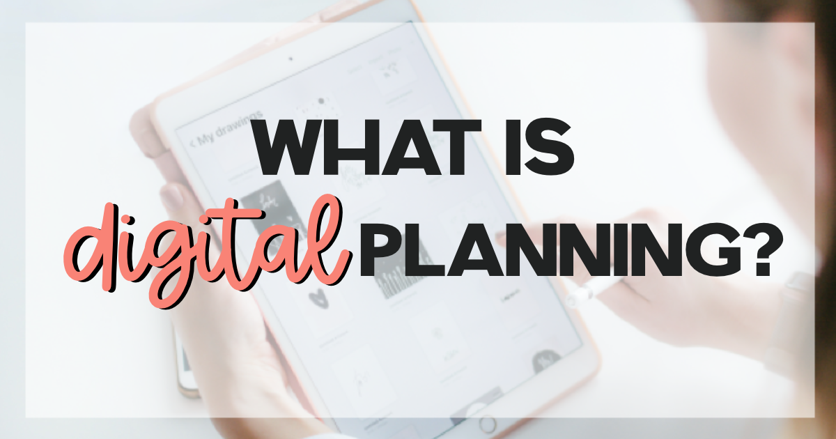 What is Digital Planning?