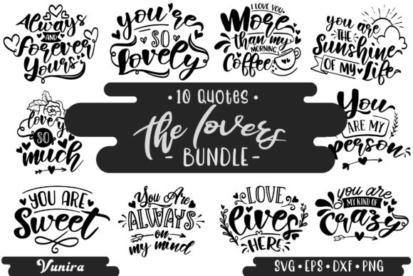 Print on Demand: 10 the Lovers Bundle | Lettering Quotes Graphic Crafts By Vunira