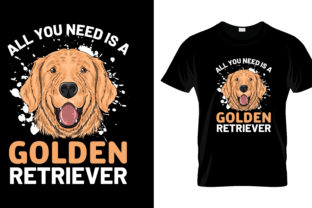 Print on Demand: All You Need is a Golden Retriever Graphic Print Templates By merchbundle