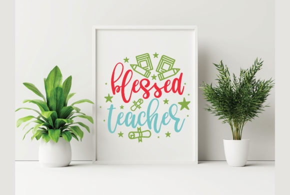 Blessed Teacher Graphic Crafts By craftstore
