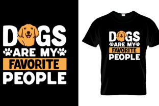 Print on Demand: Dogs Are My Favorite T Shirt Design Graphic Print Templates By merchbundle