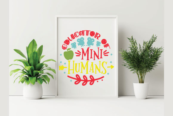 Educator of Mini Humans Graphic Crafts By craftstore