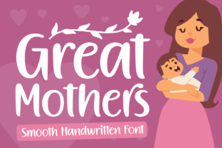 Print on Demand: Great Mothers Script & Handwritten Font By Situjuh