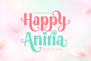 Print on Demand: Happy Aniria Display Font By Jasm (7NTypes)
