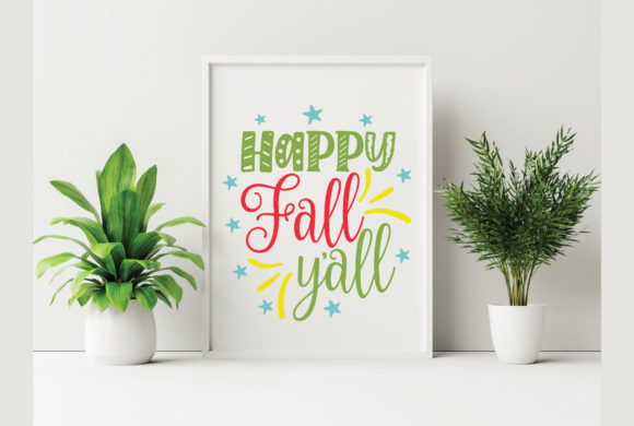 Happy Fall Y'all Graphic Crafts By craftstore
