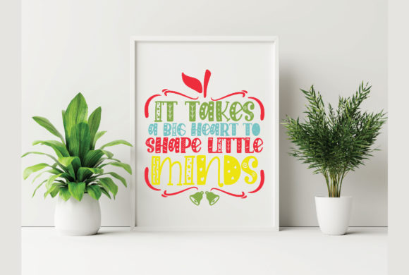 It Takes a Big Heart to Shape Little Min Graphic Crafts By craftstore