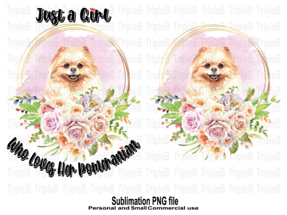 Print on Demand: Just a Girl Who Loves Her Pomeranian Dog Graphic Crafts By TripleBcraft