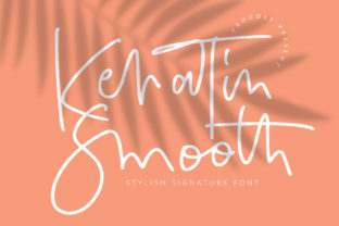 Print on Demand: Keratin Smooth Script & Handwritten Font By goodigital