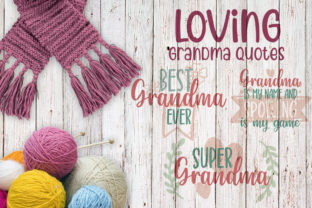 Loving Grandma Quotes Graphic Crafts By Firefly Designs