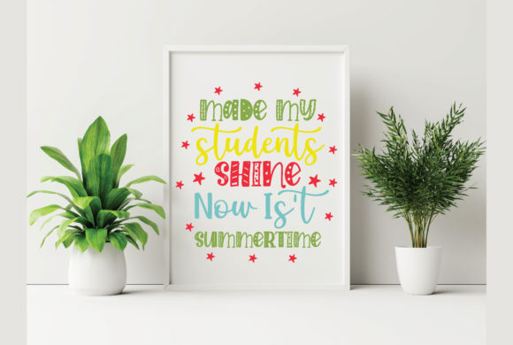 Made My Students Shine Now is't Summertime Graphic Crafts By craftstore