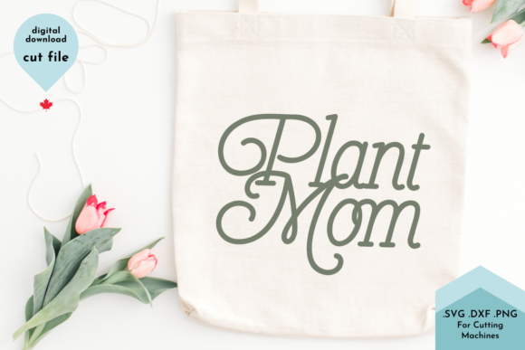 Print on Demand: Plant Mom - Gardening, Spring Svg Grafik Plotterdateien von Lettershapes