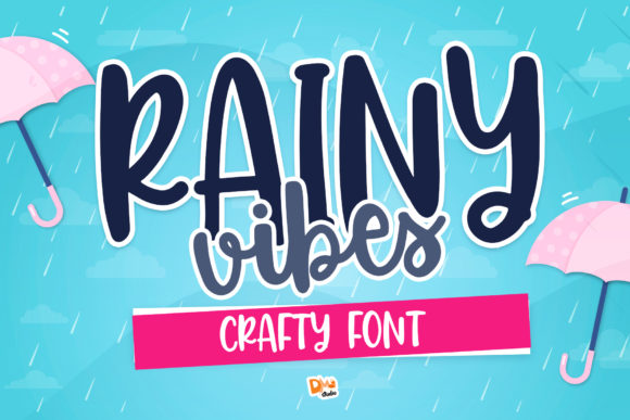 Print on Demand: Rainy Vibes Display Schriftarten von dmletter31