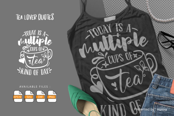 Print on Demand: Tea Lover | Lettering Quotes Graphic Crafts By Vunira