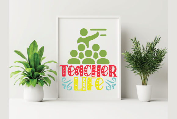Teacher Life Graphic Crafts By craftstore