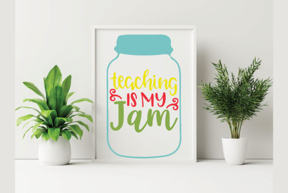 Teaching is My Jam Graphic Crafts By craftstore