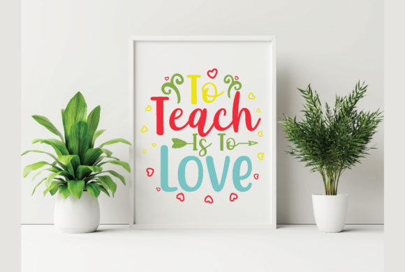 To Teach is to Love Graphic Crafts By craftstore