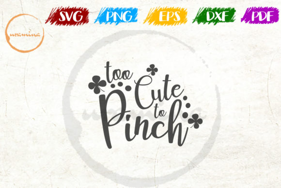 Print on Demand: Too Cute to Pinch Graphic Crafts By Uramina