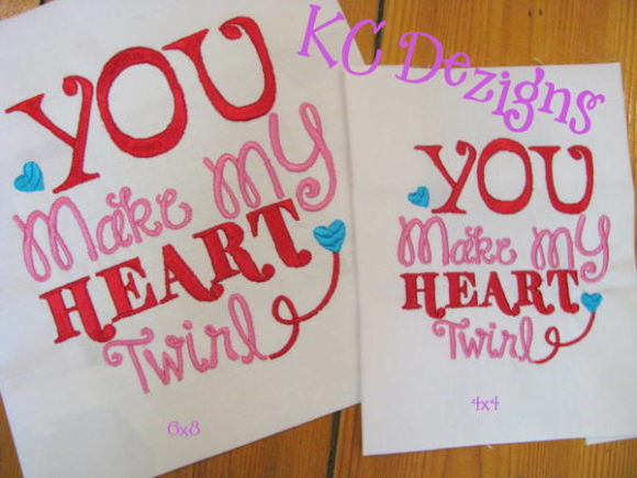 You Make My Heart Twirl Valentine San Valentín Diseños de bordado Por karen50