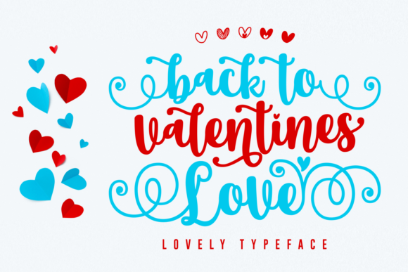 Print on Demand: Back to Valentine Love Script & Handwritten Font By Jasm (7NTypes)