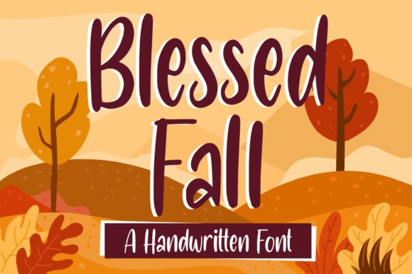 Print on Demand: Blessed Fall Script & Handwritten Font By Graphue