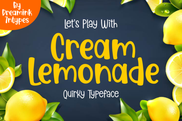Print on Demand: Cream Lemonade Display Font By Dreamink (7ntypes)