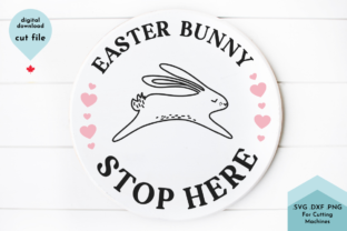 Print on Demand: Easter Bunny Stop Here - Spring Svg Graphic Crafts By Lettershapes