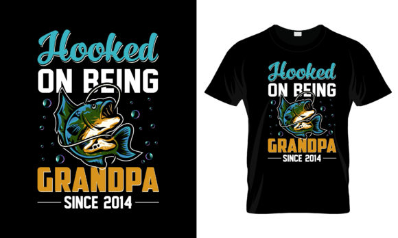Print on Demand: Hooked on Being Grandpa T Shirt Design Graphic Print Templates By merchbundle