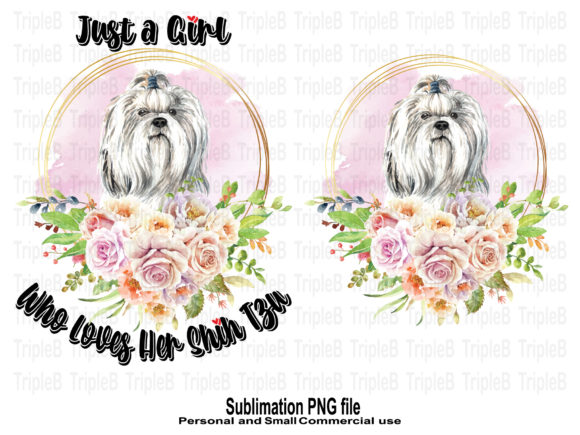 Print on Demand: Just a Girl Who Loves Her Shih Tzu Dog Graphic Crafts By TripleBcraft